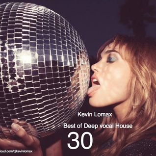 Kevin Lomax - Best of Deep Vocal House vol.30