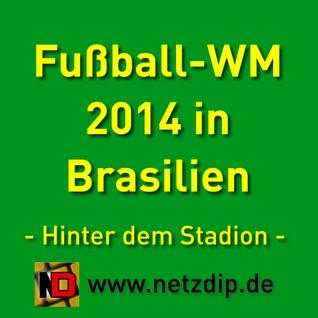 WM 2014 in Brasilien - der Blick hinter das Stadion (I)