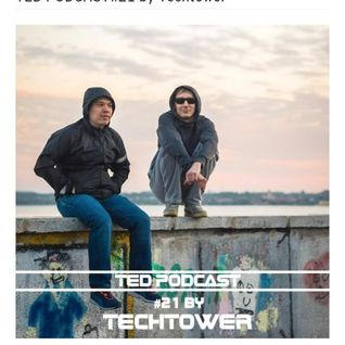 Techtower - TED PODCAST#21