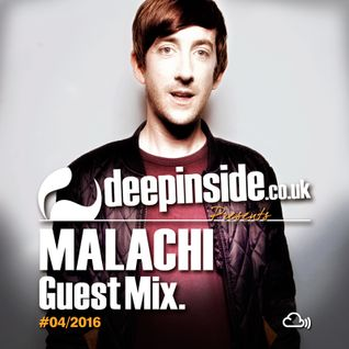 DEEPINSIDE presents MALACHI  (Exclusive Guest Mix)