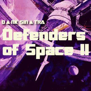 D▲NK SIN▲TRA - DEFENDERS OF SPACE II