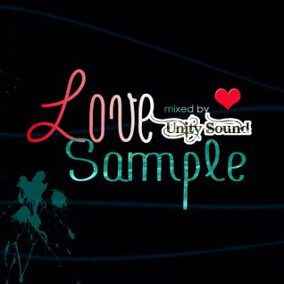 Unity Sound - Love Sample - Lovers Mix - Nov 2013
