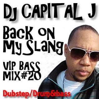 DJ CAPITAL J-BACK ON MY SLANG MIX [vol.20]
