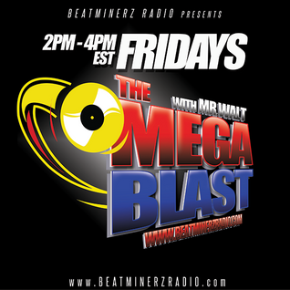 THE MEGABLAST [MIXCLOUD EDITION-06.05.15.]