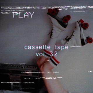 Cassette Tape Vol 32
