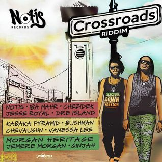 ''CROSSROADS'' Riddim Mix! (NoTis Rec.) (mixed by LITTLE P)