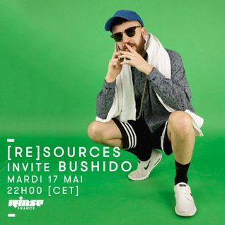 [Re]Sources invite Bushido - 17 Mai 2016
