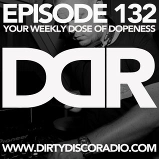 Dirty Disco Radio 132, Hosted By Kono Vidovic, Guestmix by Jeroen De Wolf