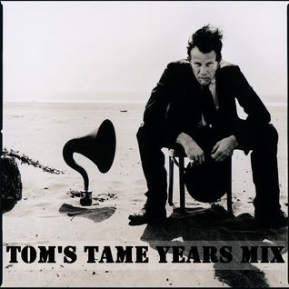 Tom's Tame Years Mix (DJ UMB August 2014)