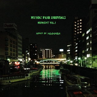 Music for Driving Mix Midnight Vol.1