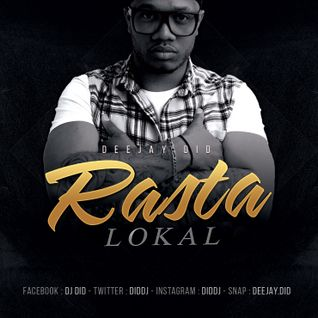 Dj Did - Rasta Lokal Mix (Dancehall 2016)