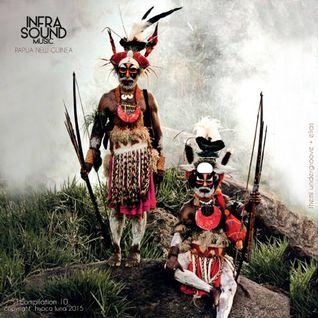 Infrasound Music  Pr.  Compilation 10    '' The  Goroka Sound ''