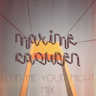 Lend Me Your Night mix 01