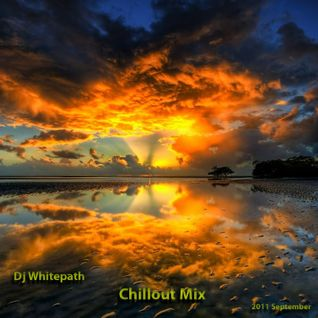 Dj Whitepath - Chillout Mix (2011 Septeber)
