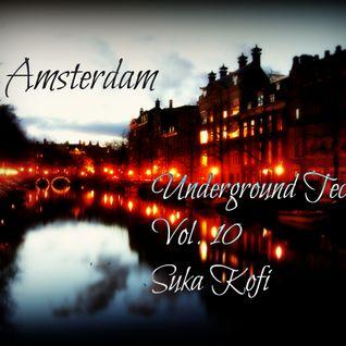 Underground Tech. /// Vol. 10 /// Amsterdam