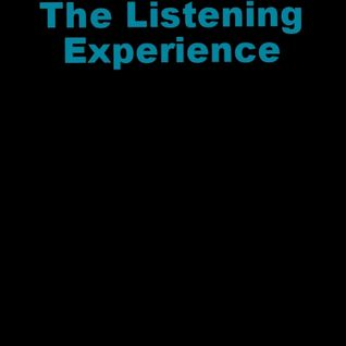 The Listening Experience podcast #1