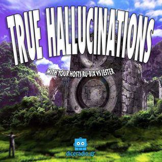 True Hallucinations 015 @ Dice Radio - Jun 2013