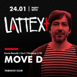 "24.01.2014 LATTEX+ pres MOVE D & THE CLOVER ""Processes"" Release Party"