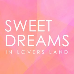 Sweet Dreams / Sound Mix 05