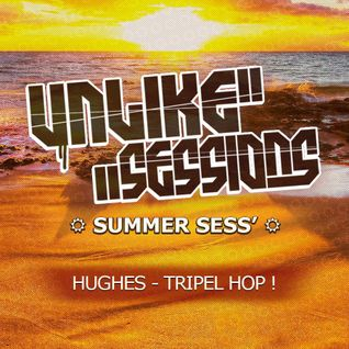 "Unlike ""Summer"" Sessions - 2015 Jul 31 - Hughes - Ska & co"