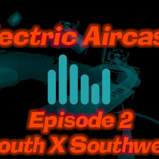 Electric Aircast episode 2