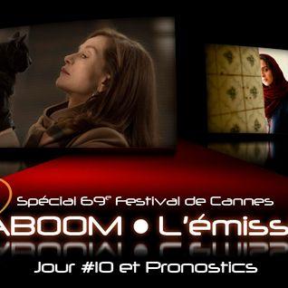 Spécial 69e Festival de Cannes #10 - Pronostics