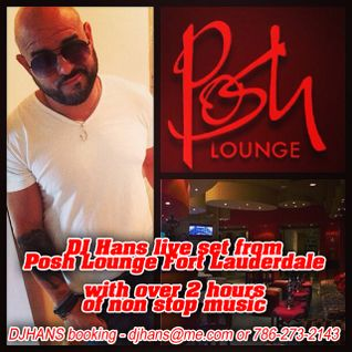 DJ Hans spins up a massive set from Posh Lounge 2014
