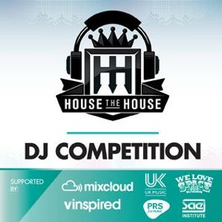 House The House DJ Competition - DJ Cookstarh's You Wont Wanna Sit Down !?