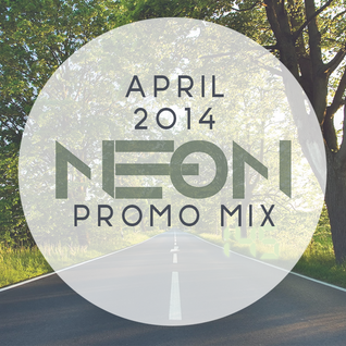 NE-ON - April 2014 Promo Mix