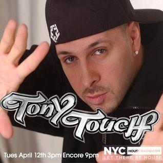 DJ TONY TOUCH ON NYCHOUSERADIO.COM 2016