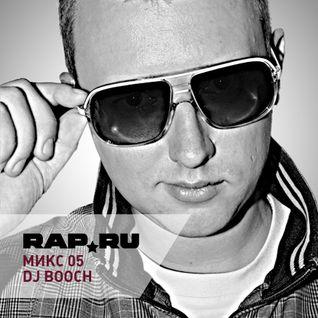 Rap.Ru Микс 05 | DJ Booch