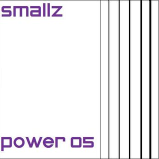 Smallz - Power 05