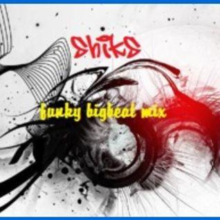 SHIK'S FUNKY BIGBEAT MIX - KOAN SOUND-PRETTY LIGHTS-ALIAS-MYAGI-FEATURECAST-CHEMICALBROTHERS-