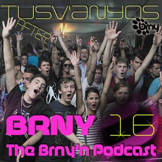 BRNY - The Brny'n Podcast #16 @ SpaceFm