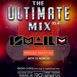 Nemesis - The Ultimate Mix Radio Show (049) 29/12/2015 (Guest Ismail.M)