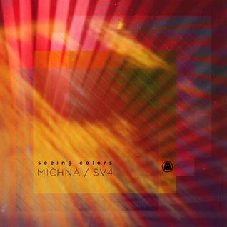 Michna x SV4 - 'Seeing Colors' Mix
