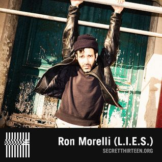 Ron Morelli (L.I.E.S.) - Secret Thirteen Mix 166