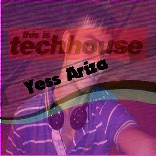 Yess Ariza @ Set. TECHNO&HOUSE 25.1.13