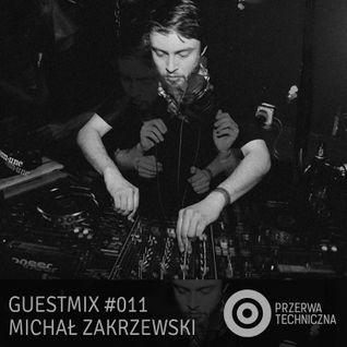 Przerwa Techniczna - Guestmix 011 (Michał Zakrzewski / Hush Hush Pony)