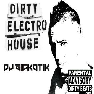 Sickotik House Mix 12-8-14