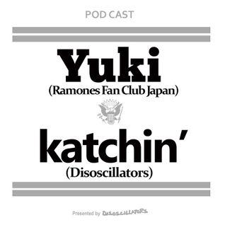 電撃ラジオ4 YUKI & katchin' Talkin' About RAMONES!!!!!!!!!