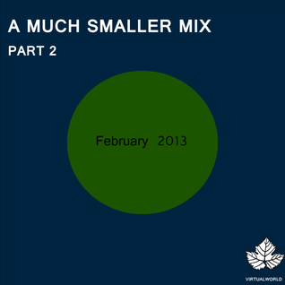 A Much Smaller Mix #5