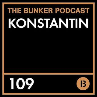 The Bunker Podcast 109 - Konstantin