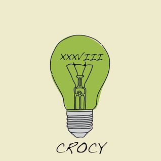"""Think Green Vol. XXXVIII"" - Crocy"