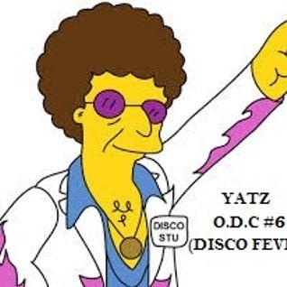 Yatz - O.D.C #6 (Disco Fever)