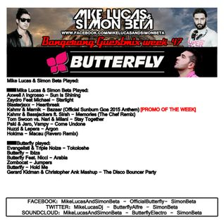 Week 47 2015 - Mike Lucas & Simon Beta Guestmix by Butterfly - Bangerang Radio Show