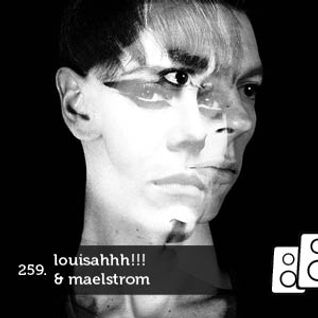 Soundwall Podcast #259: Louisahhh!!! & Maelstrom