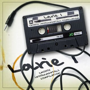 Larie1 - Smooth Instrumentals Compilation