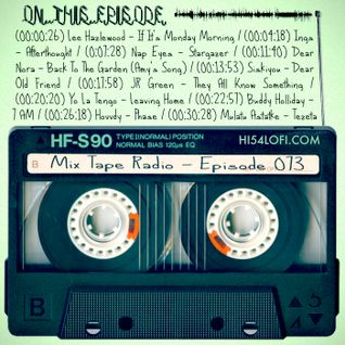 MIX TAPE RADIO | EPISODE 073