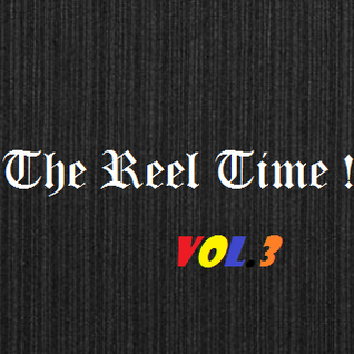 The Reel Time #3